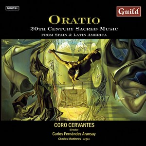 Oratio - 20th Century Sacred Music from Spain and Latin America